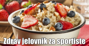 zdrava ishrana sportista plan i jelovnik (1)