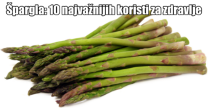 asparagus zdravstvene koristi